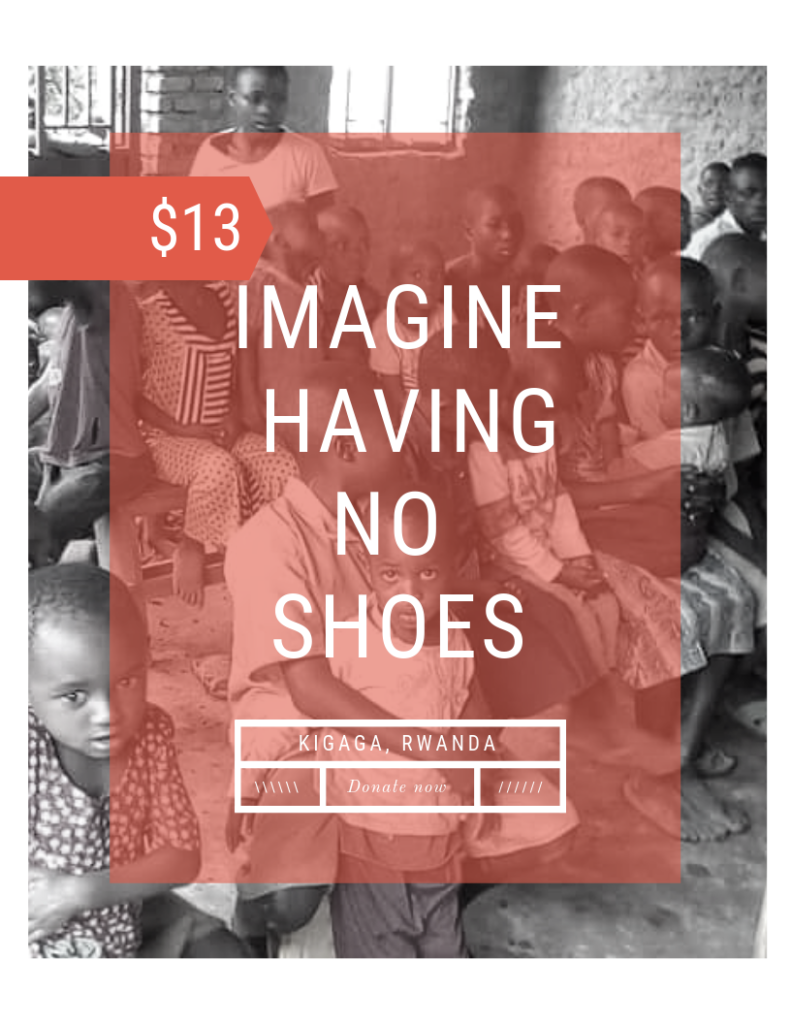 imagine having no shoes $13 shoe africa kigaga rwanda brian thomson homeofhope home of hope kenya