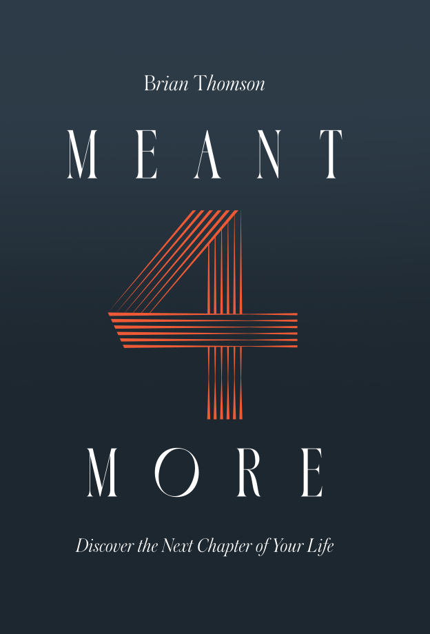 meant4more meant for more book homeofhope home of hope hoh brian thomson matthew barnett heather mullen next chapter life self-help christian inspirational inspiration